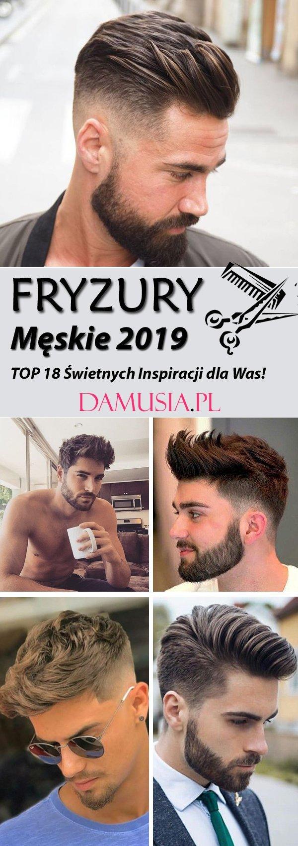 Modne Fryzury Męskie 2019 Top 18 świetnych Inspiracji Na